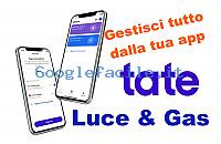 Tate S.R.L. | Forniture luce e gas, gestisci tutto dalla tua app